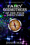 Fairy Godmothers of The Four Directions