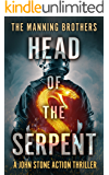 Head of the Serpent: An Action Packed Military Pulp Thriller (A John Stone Action Thriller Book 4)