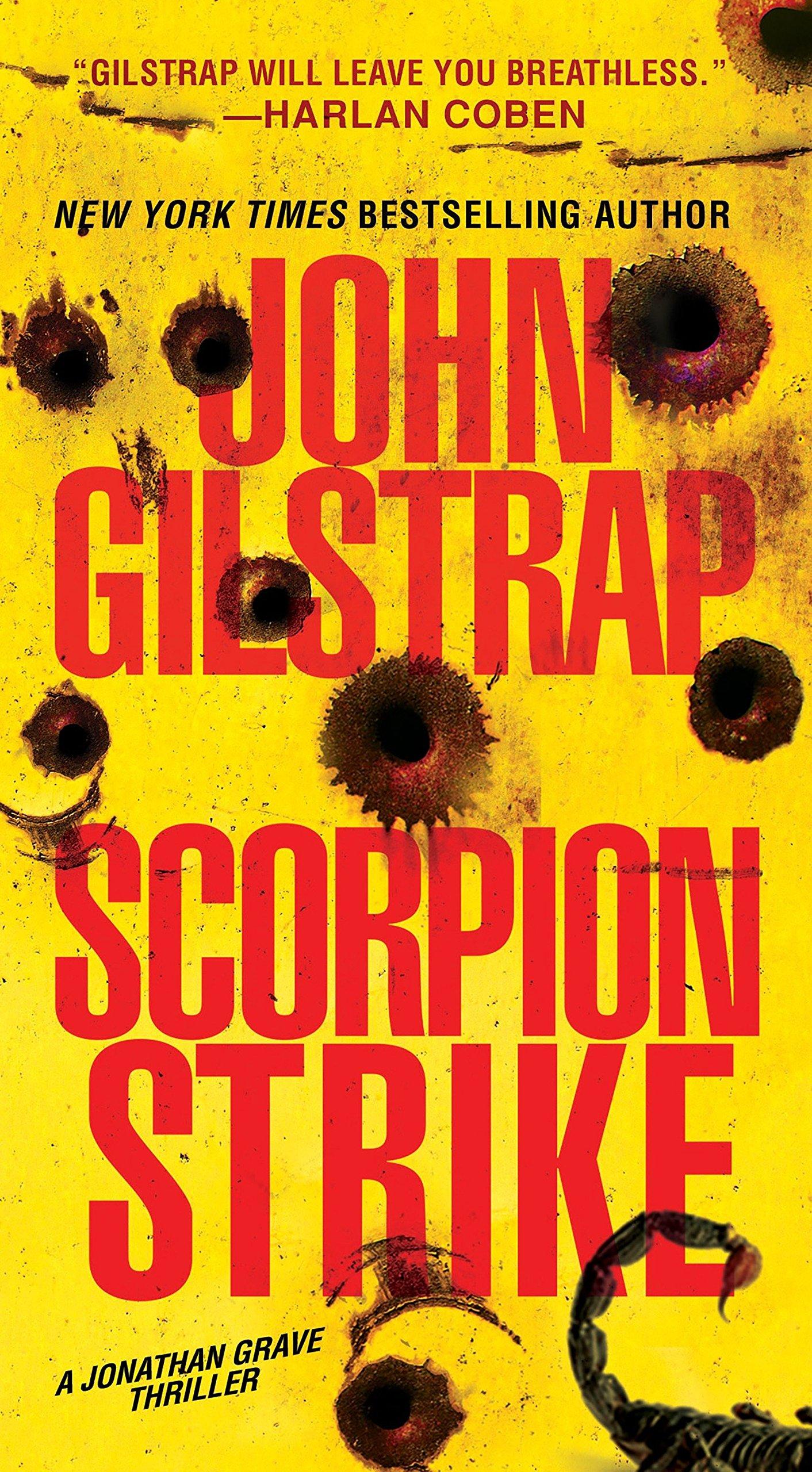 Amazon.com: Scorpion Strike (A Jonathan Grave Thriller) (9780786039807):  John Gilstrap: Books