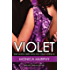 Violet (The Fowler Sisters Series Vol. 1)