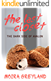 The Last Closet: The Dark Side of Avalon