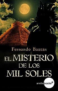 El misterio de los mil soles (Spanish Edition)