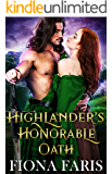 Highlander's Honorable Oath: Scottish Medieval Highlander Romance Novel