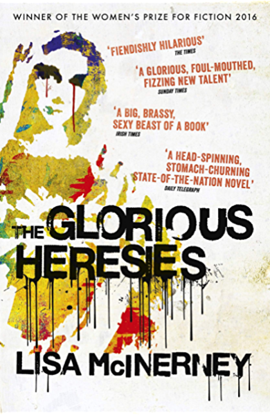 The Glorious Heresies: Winner of the Baileys Womens Prize for ...