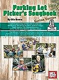 Parking Lot Picker's Songbook - Guitar