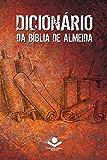 Dicionário da Bíblia de Almeida: 2ª edição