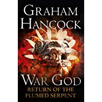 Return of the Plumed Serpent: War God Trilogy: Book Two (English Edition)
