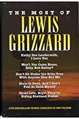 The Most of Lewis Grizzard/Five Title Complete in One Volume Hardcover