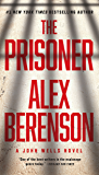 The Prisoner (A John Wells Novel Book 11)