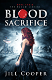 Blood Sacrifice (The Blood Sisters Book 3)
