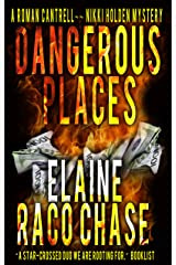 Dangerous Places (A Roman Cantrell - Nikki Holden Mystery Book 1) Kindle Edition