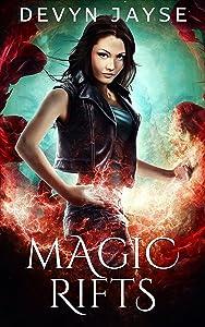 Magic Rifts: An Urban Fantasy Novel (Magic Runes Book 2)