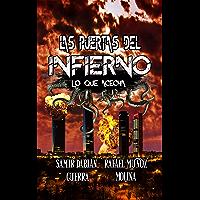 Las puertas del infierno: Lo que acecha (Spanish Edition)