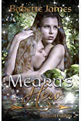 Meara's Hero (Hunted Hearts Book 2) Kindle Edition