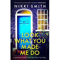 Look What You Made Me Do: The most emotional, gripping gut punch of a thriller of 2021 (English Edition)