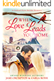 When Love Leads You Home: A Cardinal Point Holiday Romance