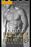 False Intentions (False Series Book 2)