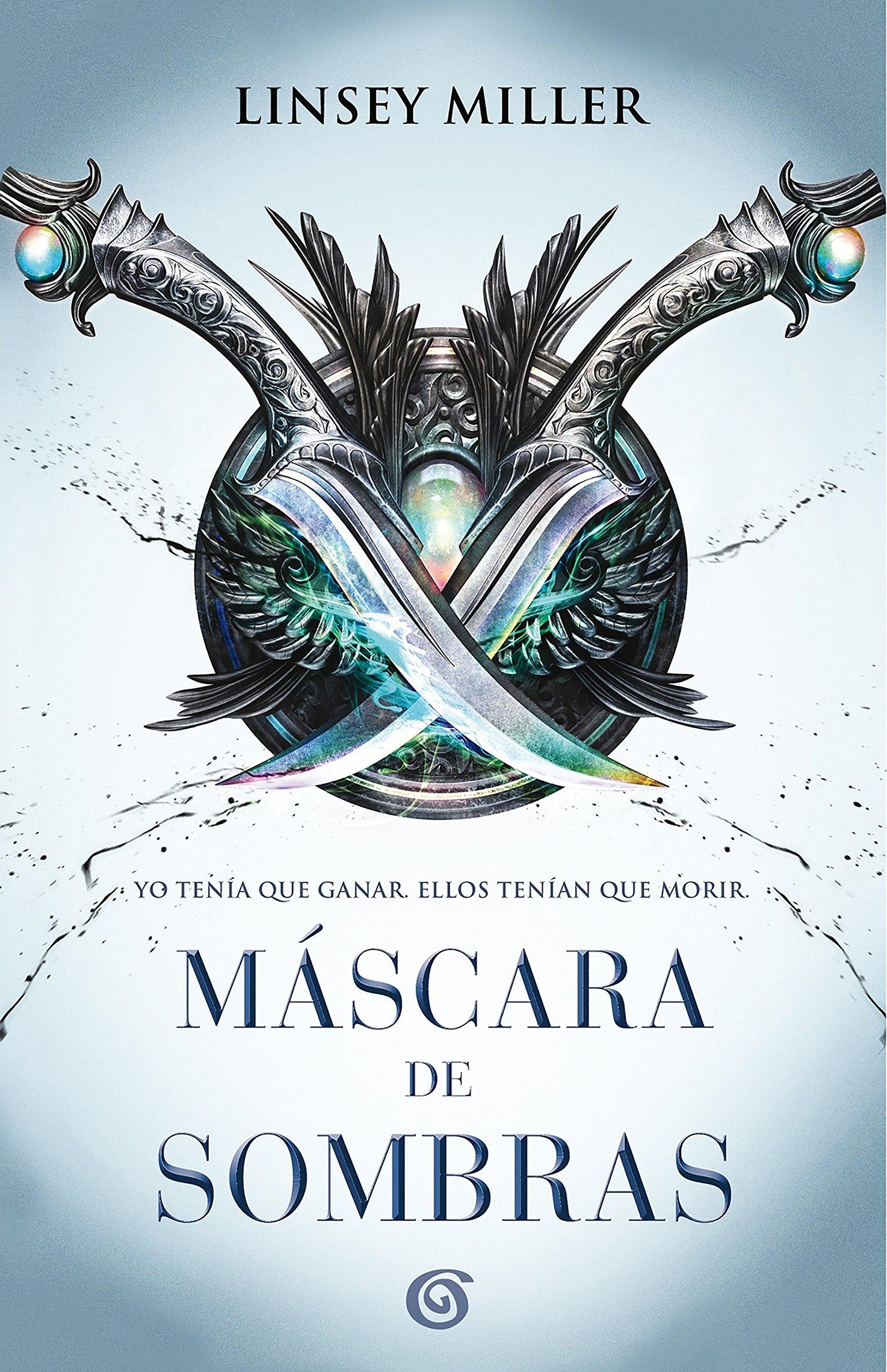 Máscara de sombras (SIN LÍMITES) Tapa blanda – 29 nov 2017 Linsey Miller B (Ediciones B) 8466662456 Gender identity; Fiction.