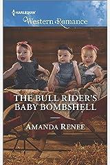 The Bull Rider's Baby Bombshell (Saddle Ridge, Montana) Kindle Edition