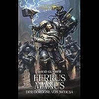 Ferrus Manus: The Gorgon of Medusa (Primarchs 7) (German Edition) book cover