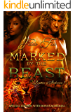 Marked by the Beast: Special Edition with Bonus Materials