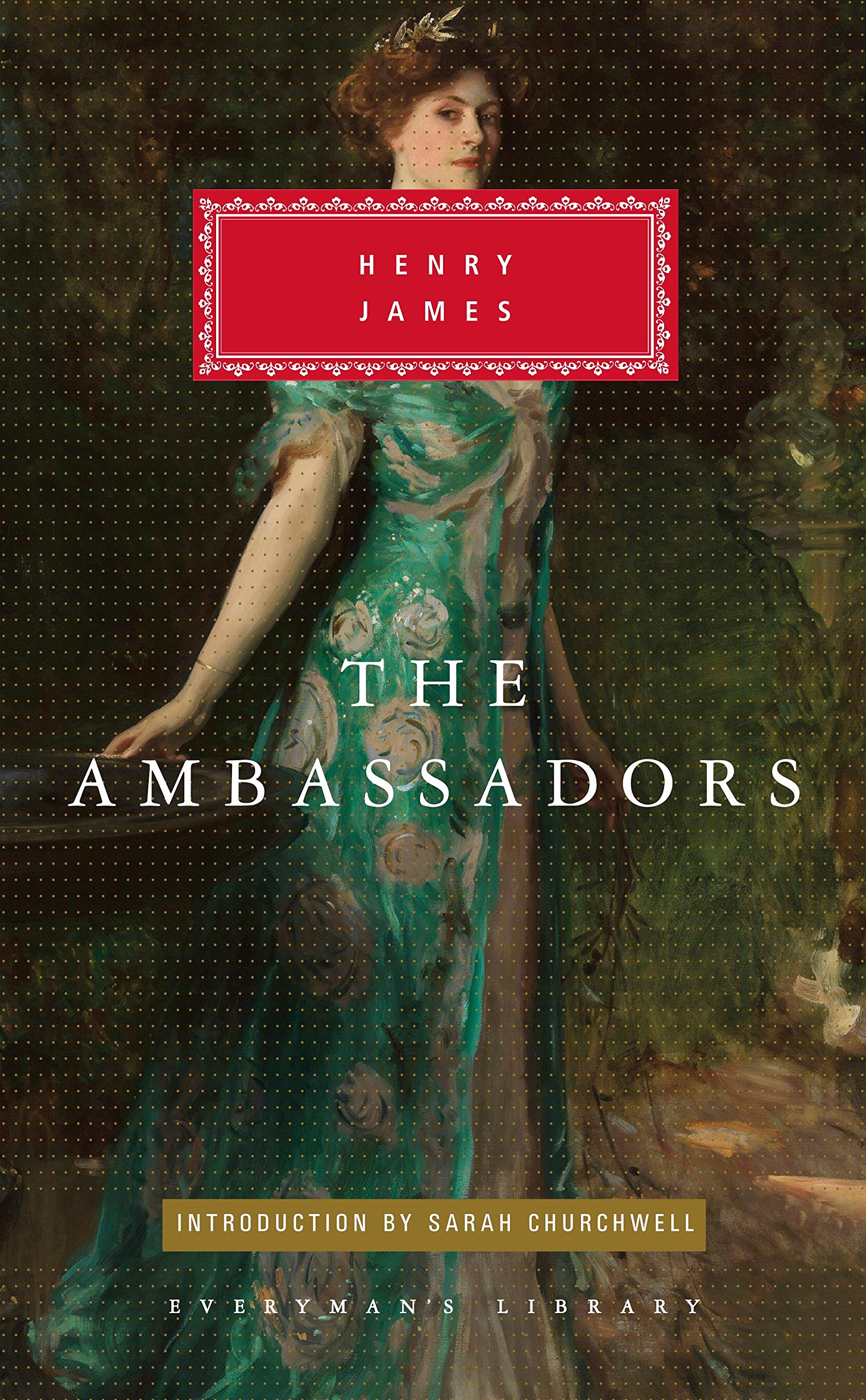 Read Online The Ambassadors (Everyman's Library) PDF