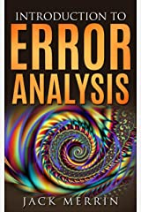 Introduction to Error Analysis: The Science of Measurements, Uncertainties, and Data Analysis Kindle Edition