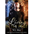 Living in the Past: Paranormal Romance Tattoo Shifter (The Chronicles of Kerrigan: Gabriel Book 1)