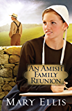 An Amish Family Reunion (The Miller Family Series Book 4)