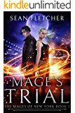 Mage's Trial (Mages of New York Book 2)