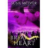 Don't Break My Heart (Lasting Love Book 3)