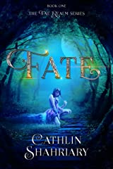 Fate (The Fae Realm Book 1) Kindle Edition