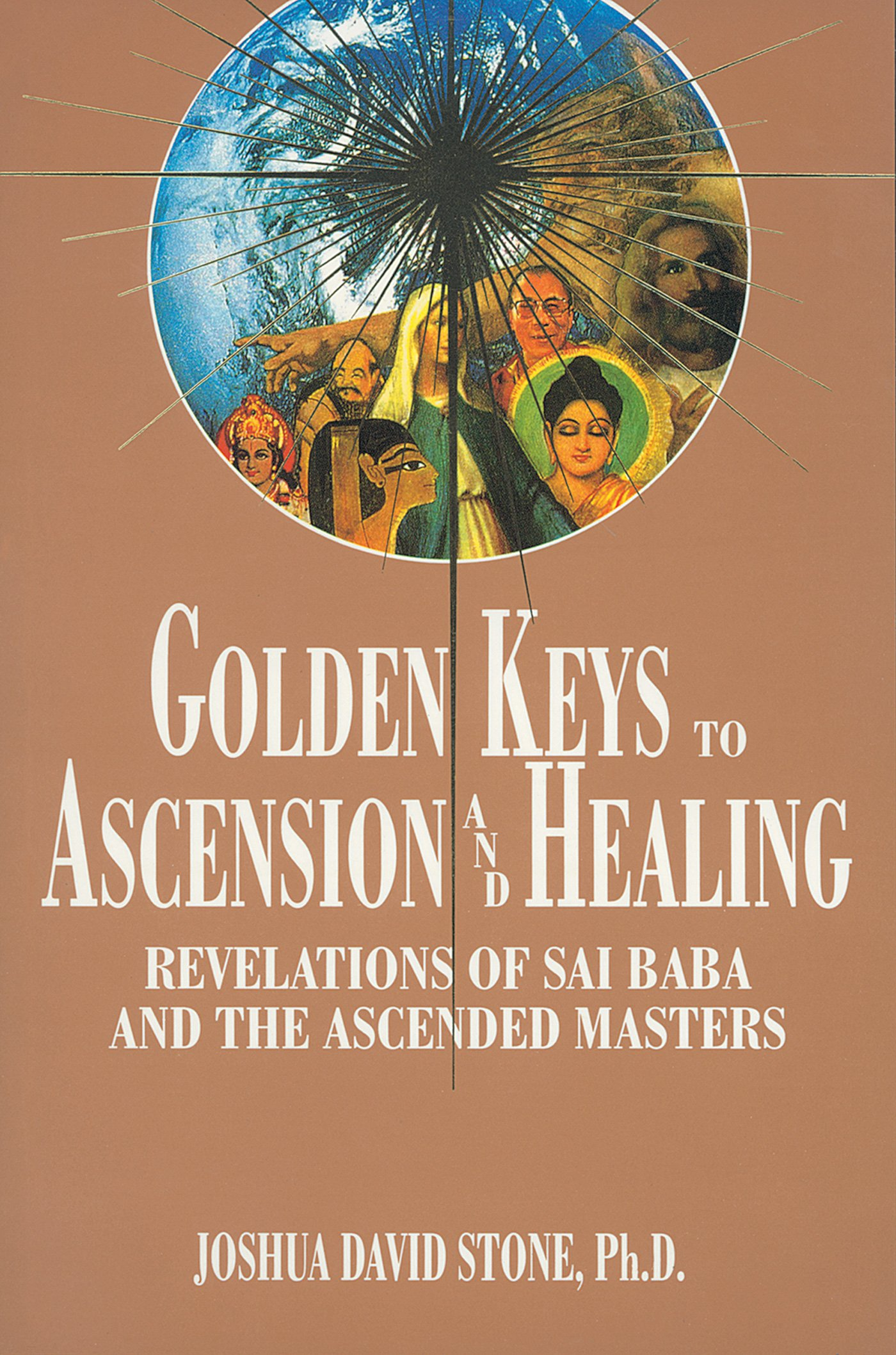 Golden Keys to Ascension and Healing: Revelations of Sai