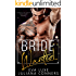 Bride Wanted: A Virgin and Billionaire Fake Fiancé Romance