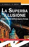 La Superba illusione. Un'altra indagine dell'investigatore Astengo