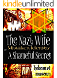 The Nazi Wife: Mistaken Identity or A Shameful Secret