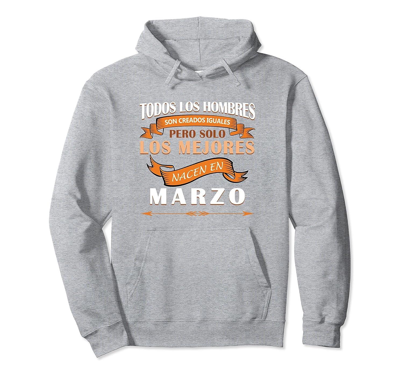 Amazon.com: Todos los Hombres son Iguales los Mejores de Marzo Sudadera: Clothing
