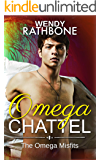 Omega Chattel: The Omega Misfits, Book 5