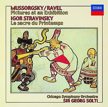ムソルグスキー:組曲「展覧会の絵」/ストラヴィンスキー:バレエ「春の祭典」