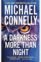 A Darkness More Than Night (A Harry Bosch Novel Book 7) Kindle Edition