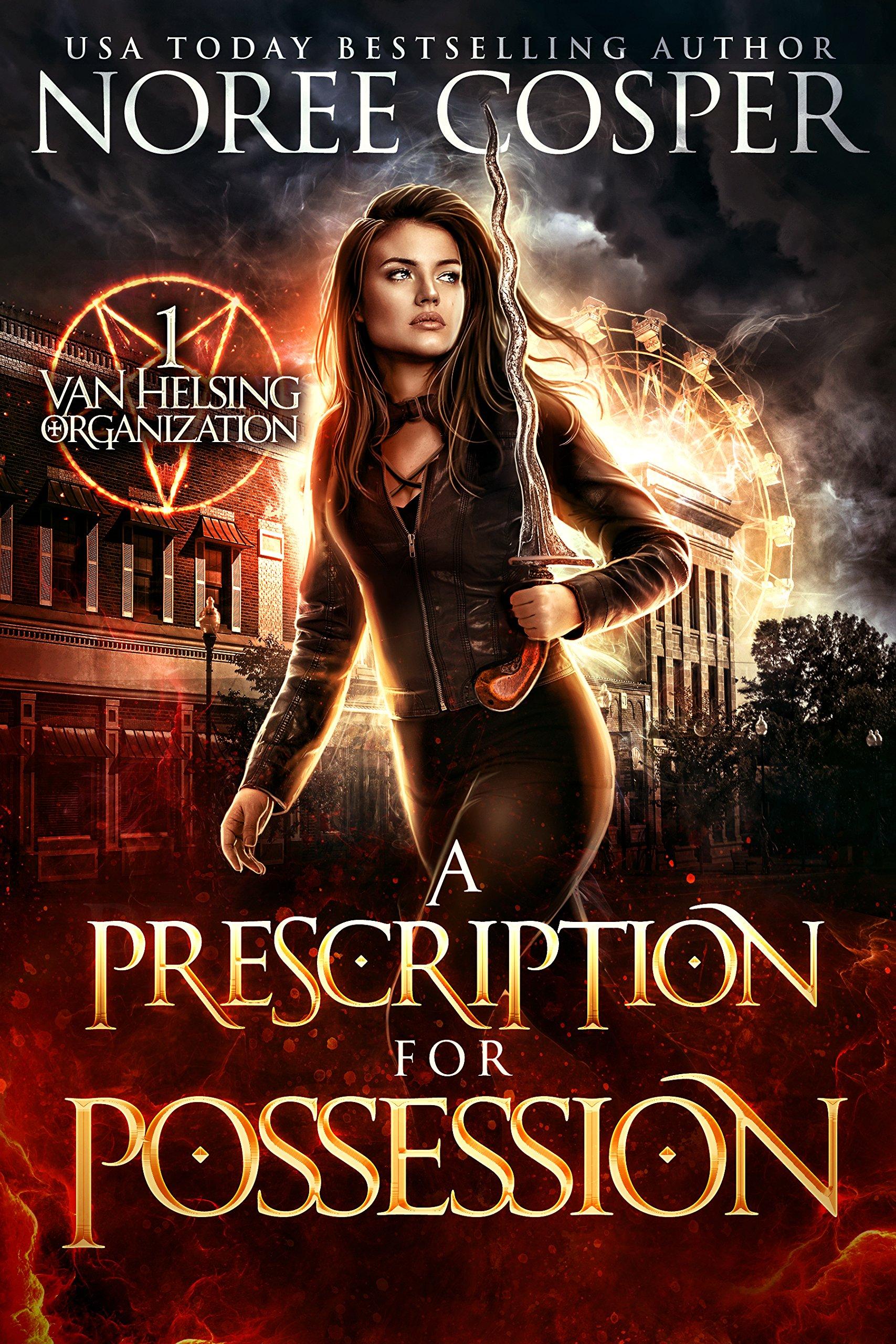 A Prescription For Possession  Van Helsing Organization Book 1   English Edition