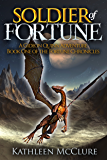 Soldier of Fortune: A Gideon Quinn Adventure: Book One of The Fortune Chronicles