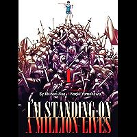 I'm Standing on a Million Lives Vol. 1