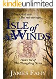 Isle of Winds (The Changeling Series Book 1)