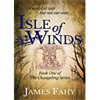 Isle of Winds (The Changeling Series Book 1) (English Edition)