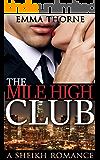The Mile High Club: A Sheikh Romance
