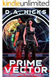 PRIME VECTOR: The Immortal Oath, Episode One (Prime Vector Series Book 1)