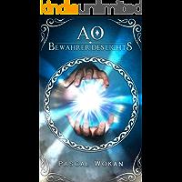 AO: Bewahrer des Lichts