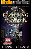 A Rambling Wreck: Book 2 of The Hidden Truth