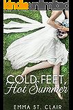 Cold Feet, Hot Summer (English Edition)